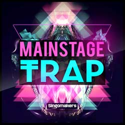 Mainstage-Trap-singomakers-samples