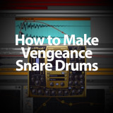 Ableton Tutorial: How to Make Vengeance Snare Drums