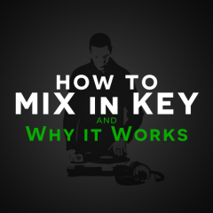 DJ Tutorial: How to Mix in Key / Circle of Fifths Thoery