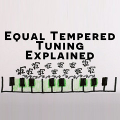 Pianos can't be Perfectly Tuned: Tempered Tuning Explained