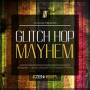 glitch hop mayhem - zenhiser - loopmasters - loops - samples