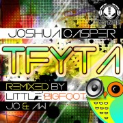 joshua casper - tfyta - remix release - bombeatz music -artwork - alan walls - little bigfoot - 500x500