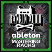 rankin audio - ableton - mastering racks - loopmasters