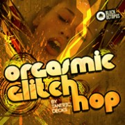 tantric decks - orgasmic glitch hop - loopmasters - sound pack - construction - samples - stems