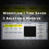 Ableton + Massive | How to Save Time via Workflow